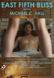 Michael C Hall in East Fifth Bliss